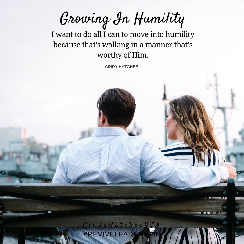 growing in humility - cindyhatcher