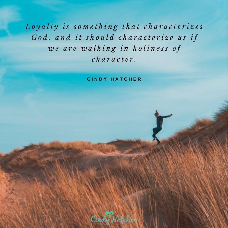 Growing in Loyalty